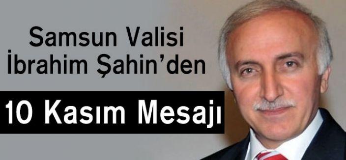 Samsun Valisi'nin 10 Kasım Mesajı