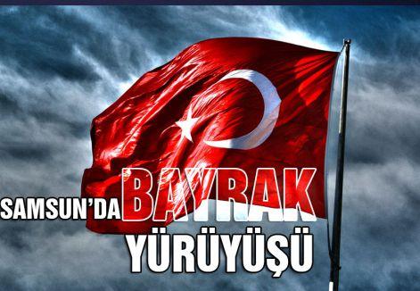 Samsun'da Bayrak Yürüyüşüne Davet