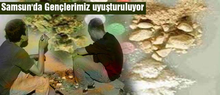 Samsun'da Gençlerimiz Uyuşturuluyor