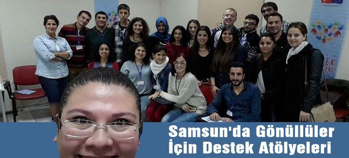 Samsun'da Gönüllüler İçin Destek Atölyeleri