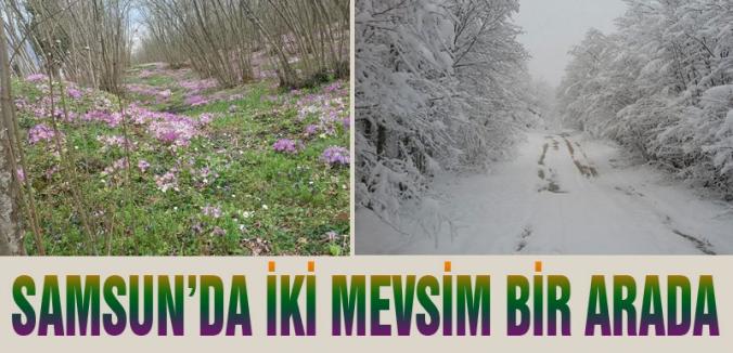 Samsun'da hafta sonu iki mevsim bir arada