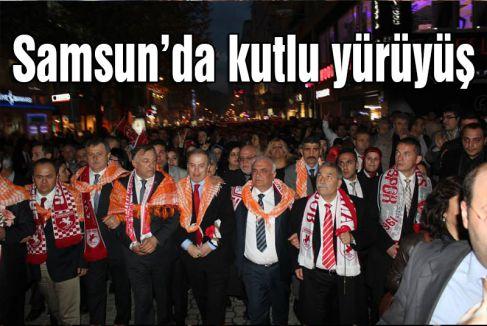 Samsun'da Kutlu Yürüyüş...
