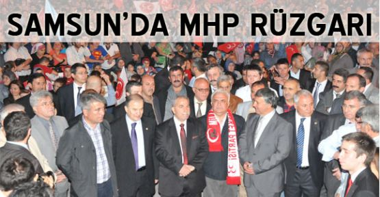 Samsun'da  MHP Rüzgarı