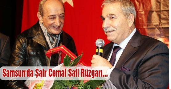 Samsun'da Şair Cemal Safi Rüzgarı...