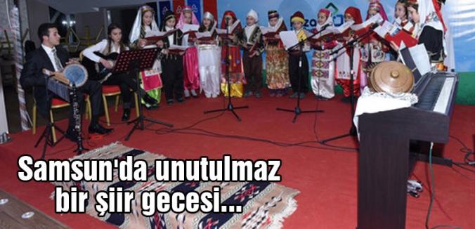 Samsun'da Unutulmaz Bir Şiir Gecesi