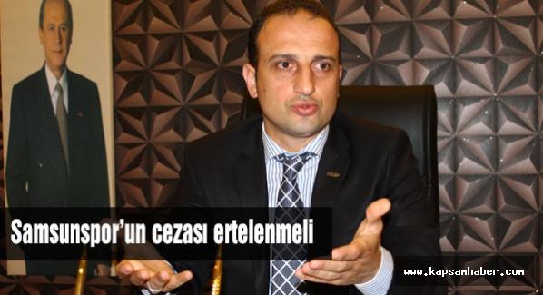 Samsunspor'un cezası ertelenmeli