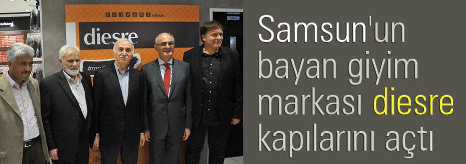 Samsun'un bayan giyim markası Diesre kapılarını açtı