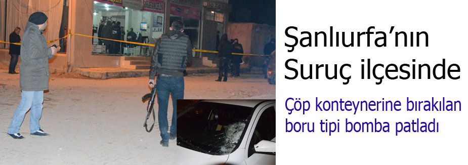 Şanlıurfa Suruç'ta Bomba Patladı
