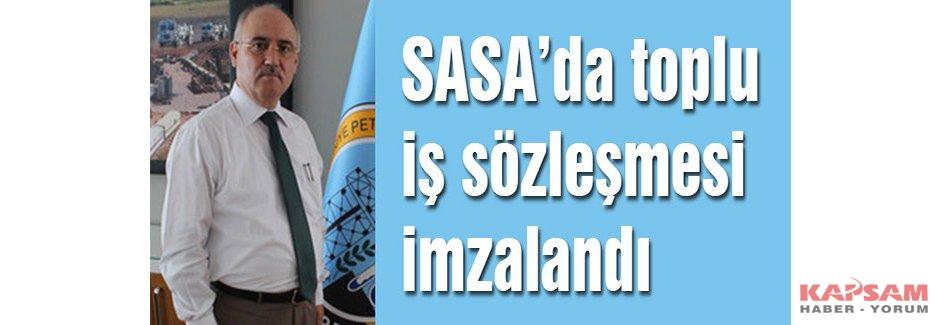 SASA'da toplu iş sözleşmesi imzalandı