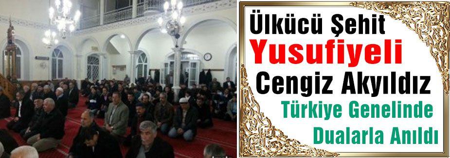 Şehit Cengiz için Tüm Türkiye'de Mevlid