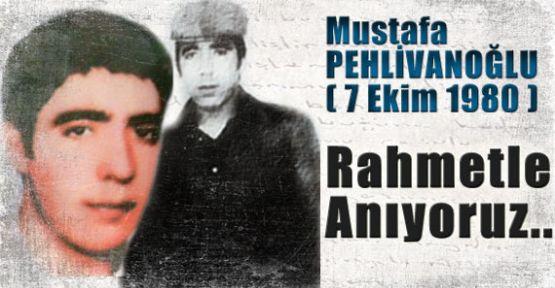 Şehit Ülkücü Mustafa Pehlivanoğlu
