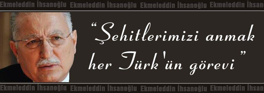 Şehitlerimizi anmak her Türk'ün görevi