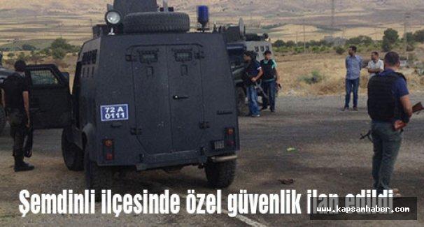 Şemdinli'de 11 Günlük Geçici Güvenlik Bölgesi' ilan edildi