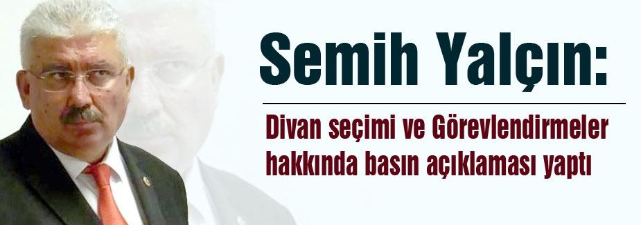 Semih Yalçın MHP'de görevlendirmeleri Açıkladı