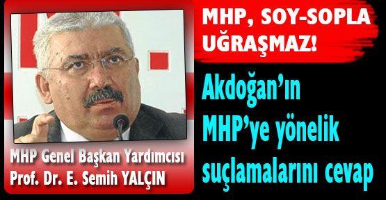 Semih YALÇIN'dan Akdoğan'a cevap