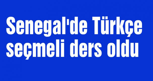Senegal'de Türkçe seçmeli ders