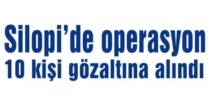 Silopi'de operasyon