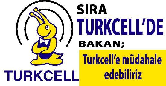 Sıra Turkcell'demi?