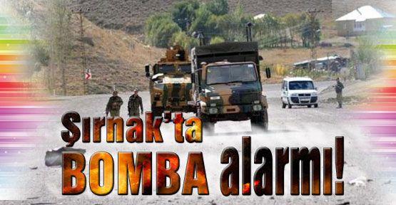 Şırnakta Bomba Alarmı!