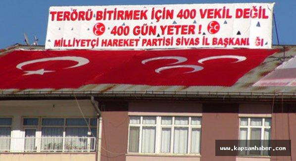 Sİvas MHP Çatısındaki pankart Valilikten uyarı!