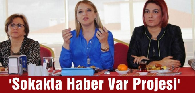 'Sokakta Haber Var'