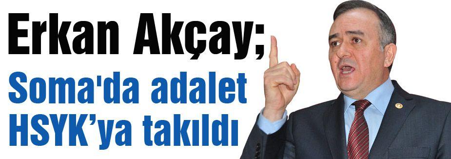 'Soma'da adalet HSYK'ya takıldı'