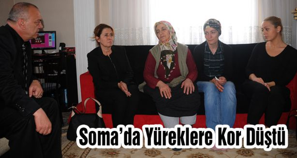 Soma'da Yüreklere Kor Düştü