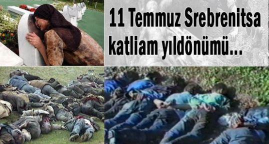 Srebrenitsa katliam yıl dönümü...
