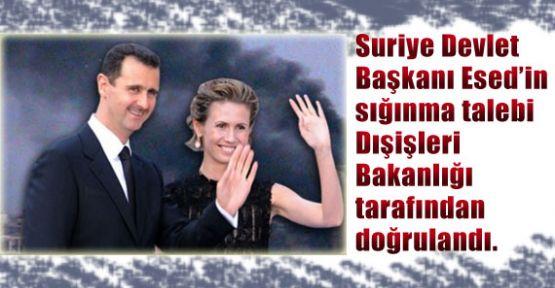 Suriye Devlet Başkanı Esed'in sığınma taleb etti