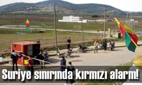 Suriye sınırında kırmızı alarm!