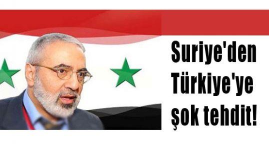 Suriye Türkiye'yi  Tehdit Etti