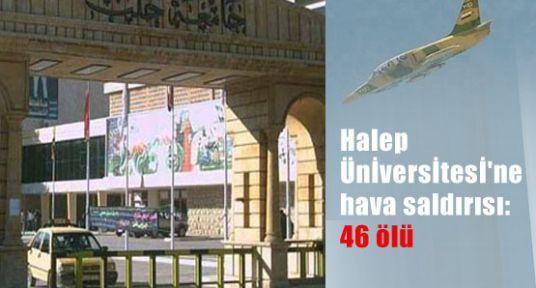 Suriye Uçakları Halep Üniversitesini Bombaladı