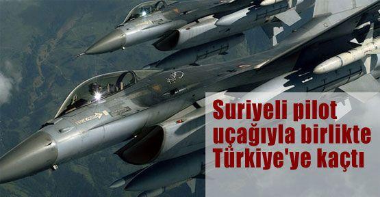 Suriyeli pilot uçağıyla birlikte Türkiye'ye kaçtı