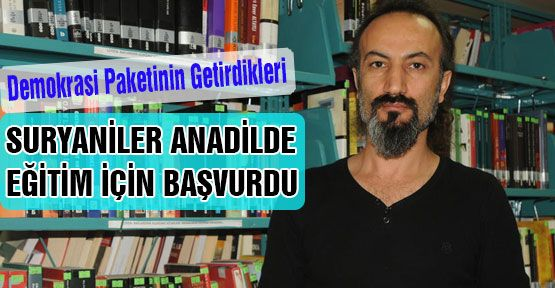 Süryaniler'in Anadil  Başvurusu...