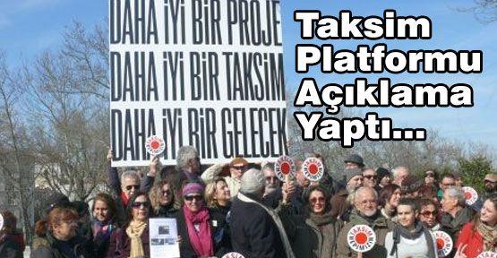 Taksim Platformu Açıklama Yapıyor...