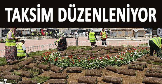 Taksim ve Gezi Park Düzenleniyor
