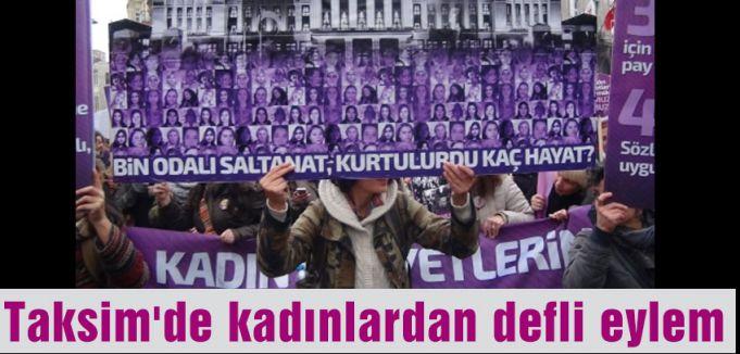 Taksim'de kadınlar eylem yaptı