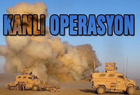 Taliban'a yönelik kanlı operasyon...