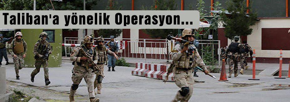 Taliban'a yönelik Operasyon...