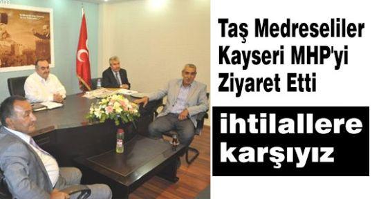 Taş Medreseliler Kayseri MHP'yi Ziyaret Etti