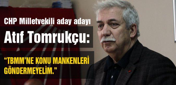 """""""TBMM'NE KONU MANKENLERİ GÖNDERMEYELİM."""""""