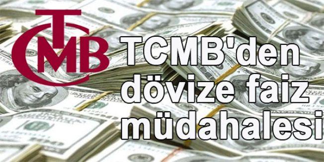 TCMB'den dövize faiz müdahalesi