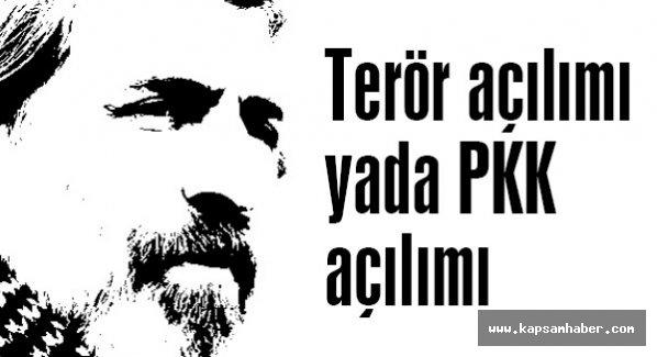 Terör açılımı yada PKK açılımı