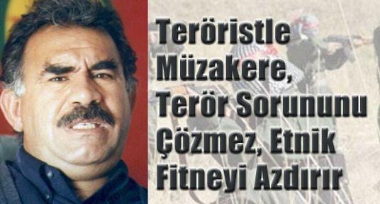 Teröristle Müzakere, Terör Sorununu Çözmez