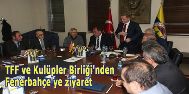 TFF ve Kulüpler Birliği'nden Fenerbahçe'ye ziyaret