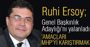 MHP'li Ersoy; Genel Başkınlık Adaylığı'nı yalanladı