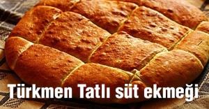 Türkmenlerin Tatlı süt Ekmeği