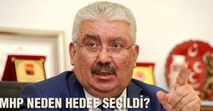 Yalçın: MHP'nin Neden hedef Alındığını Açıkladı