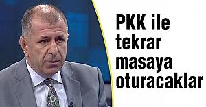 MHP'li Özdağ: PKK ile tekrar masaya oturacaklar
