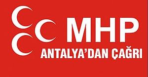 Antalya MHP'lilerden Çağrı